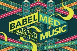 C'est parti pour la 12e édition de Babel Med Music !