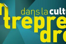 2e édition d'«Entreprendre dans la Culture» du 24 au 27 mai