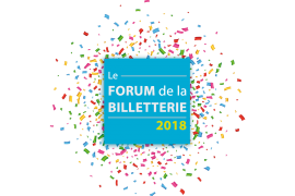 1er forum de la billetterie : les 12 et 13 septembre 2018